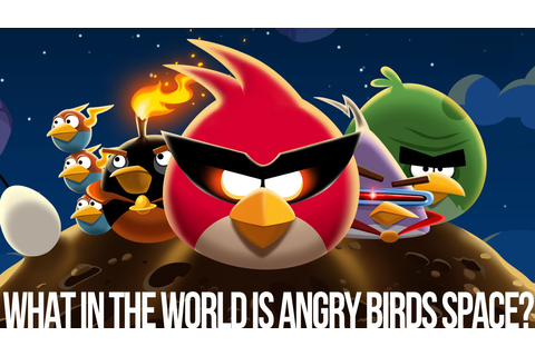 Why You Should Play Angry Birds Space, The Game Everyone's ...