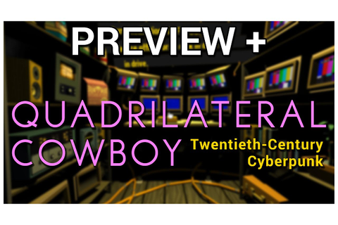 Preview + Quadrilateral Cowboy - YouTube
