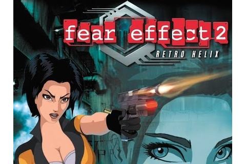 Прохождение Fear Effect 2: Retro Helix (PS1) Часть 2-я ...
