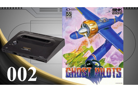 Ghost Pilots [002] Neo Geo Longplay/Walkthrough ...