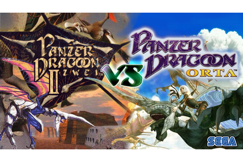 Panzer Dragoon Zwei Vs Panzer Dragoon Orta (Sega Saturn Vs ...