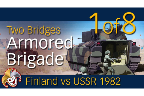 Armored Brigade 1 of 8 ~ The Game Setup - YouTube