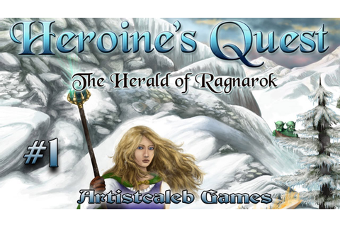 Heroine's Quest: The Herald of Ragnarok gameplay 1 - YouTube