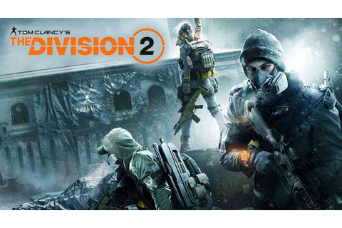 Tom Clancy's The Division 2: Everything you need to Know ...