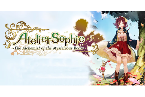 Atelier Sophie: The Alchemist of the Mysterious Book - PC ...