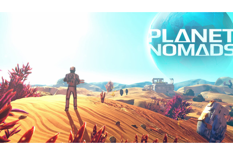 Planet Nomads Official Early Access Launch Trailer - YouTube