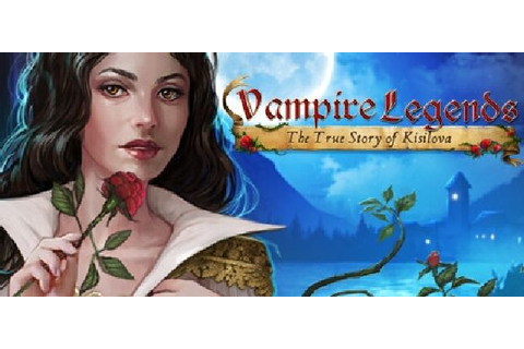 Vampire Legends: The True Story of Kisilova Free Download