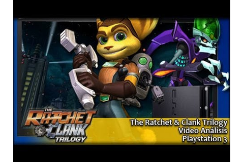 The Ratchet & Clank Trilogy (PS3) [Análisis] - YouTube