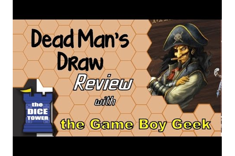 Dead Man's Draw Review - with the Game Boy Geek - YouTube