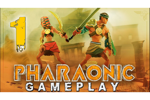 Pharaonic (HD) PC Gameplay (Part 1) - YouTube