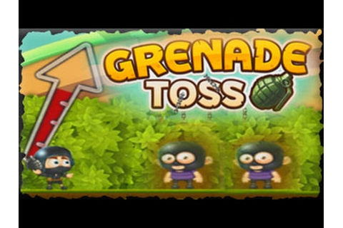 Grenade Toss Full Game Walkthrough All Levels - YouTube