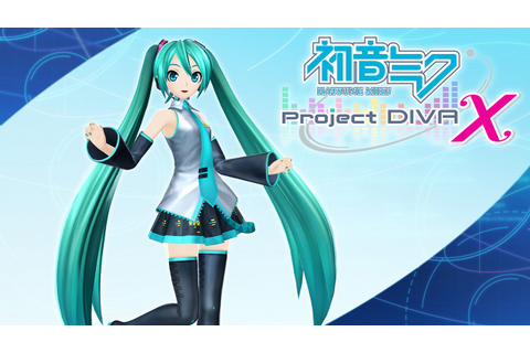 Hatsune Miku: Project Diva X Japanese Game Synopsis ...