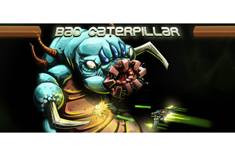 Bad Caterpillar on Steam