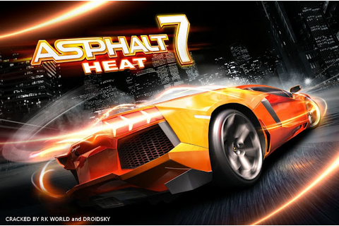 Asphalt 7 Heat - Android Game - Free Download ~ RK World
