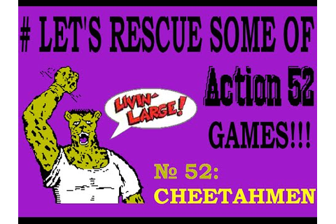 # LET'S RESCUE SOME OF ACTION 52 GAMES! № 52: The ...