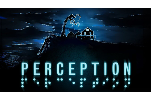Perception - Download Free Game - 3DM-GAMES