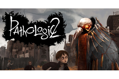 Pathologic 2 Trailer: Watch it here - The Verge