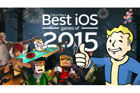 The 10 best iOS games of 2015 | Cult of Mac