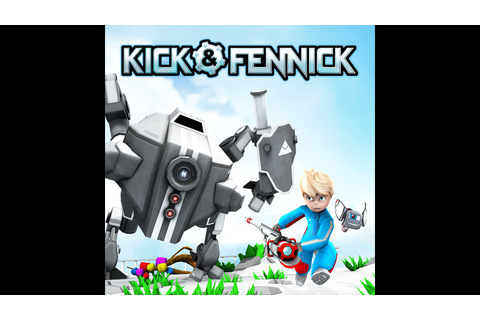 Kick & Fennick Game | PS4 - PlayStation