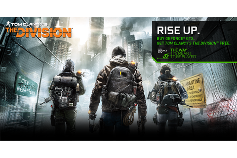 Tom Clancy's The Division GeForce GTX Bundle: Get the Game ...