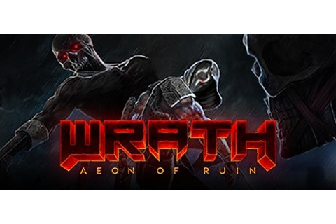 Buy WRATH: Aeon of Ruin Steam PC - CD Key - Instant ...