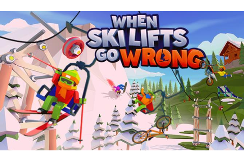 When Ski Lifts Go Wrong Free Download (v1.1.0) « IGGGAMES