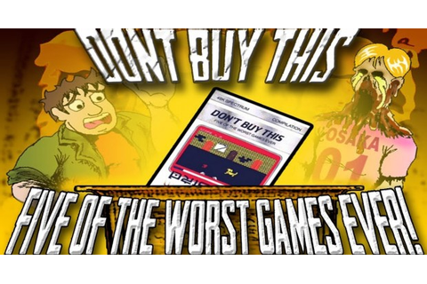Don't Buy This: Five of the Worst Games Ever – Games Yanks ...
