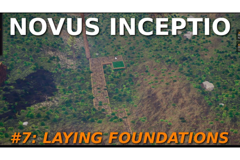 Let's Play Novus Inceptio - #7: Laying Foundations - YouTube