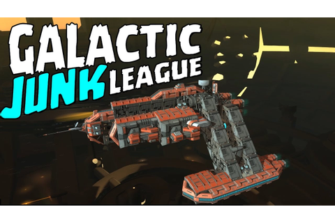 BUILD YOUR OWN BATTLESHIP! - Galactic Junk League - YouTube