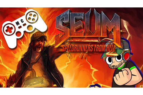 Seum Speedrunners From Hell - The Most Metal Game Of 2016 ...