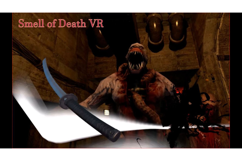 Smell of Death VR --Survival Play 1 -- Brighter - YouTube