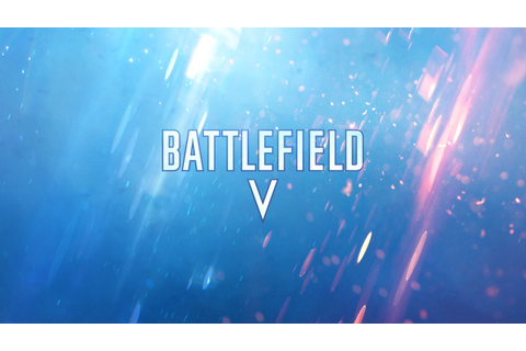Battlefield V Reveal Confirmed For May 23rd