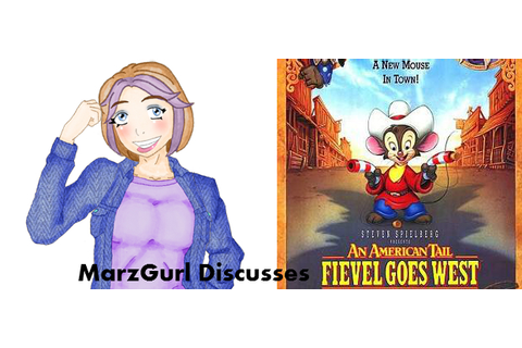 MarzGurl: An American Tail: Fievel Goes West