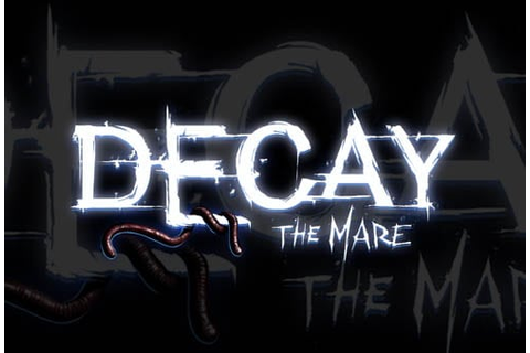 DECAY - THE MARE (PC Game) | Horror Cult Films