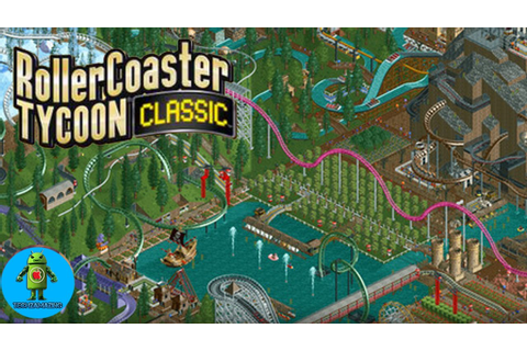 RollerCoaster Tycoon Classic Gameplay (iOS / Android ...