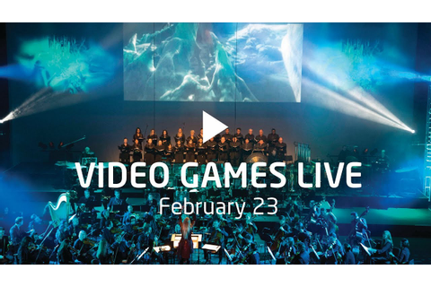 Video Games Live 2018 - YouTube