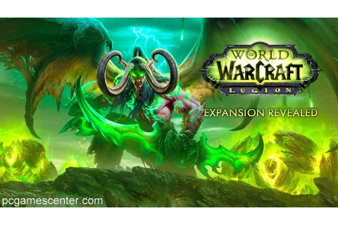 World of Warcraft Legion Download Game Free Full Version ...