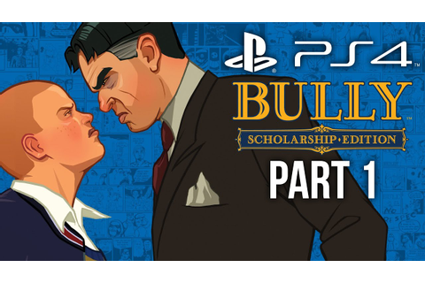 Bully PS4 Gameplay Walkthrough Part 1 - INTRO CHAPTER 1 ...