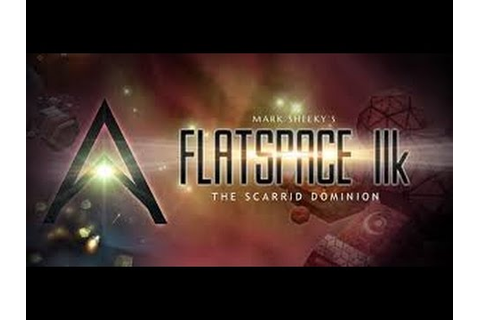 Flatspace IIK - (Top Down Space Sim) - YouTube