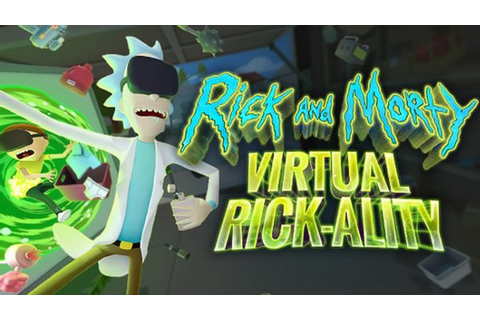 Rick and Morty: Virtual Rick-ality - FREE DOWNLOAD CRACKED ...