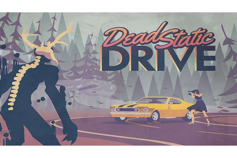 Dead Static Drive: Preview - Grand Theft Cthulhu