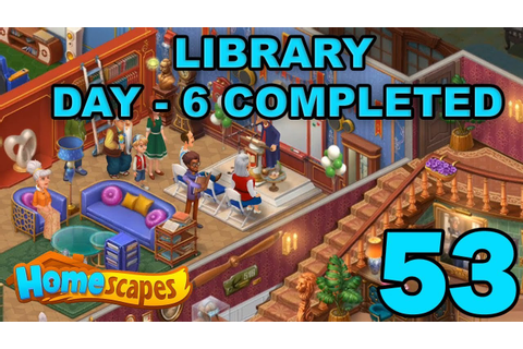 HOMESCAPES STORY WALKTHROUGH - LIBRARY - DAY 6 COMPLETED ...