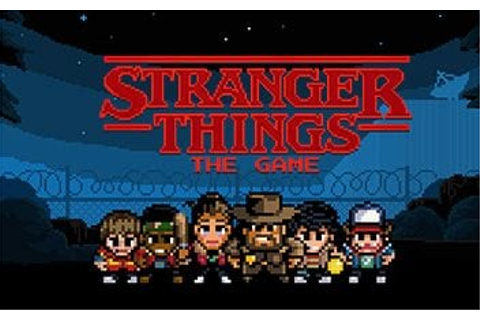 Stranger Things has a video game, and it's out now for iOS ...
