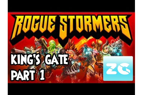 Rogue Stormers (PC Steam) Walkthrough - Part 1 King's Gate ...