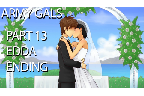 Army Gals - Part 13 - SUCCESS! EDDA ENDING! - YouTube