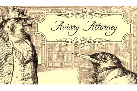 Aviary Attorney Free Download (v1.02) « IGGGAMES