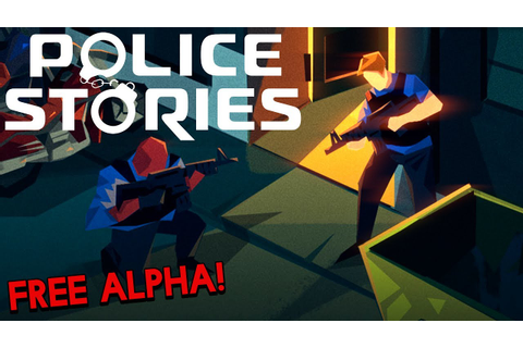 Police Stories Gameplay (Free Alpha) | FREEZE, PUNK! - YouTube