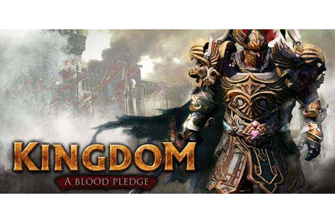 Kingdom Online Review, Release Date, Downloads, Gameplays ...
