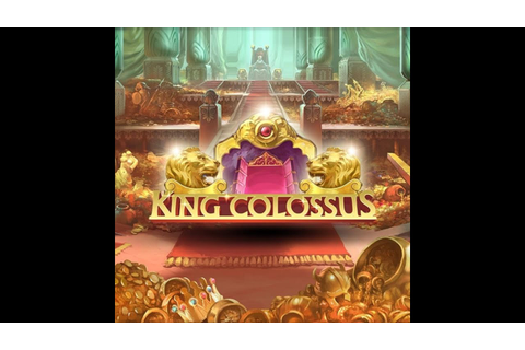 King Colossus Slot Machine Game - YouTube