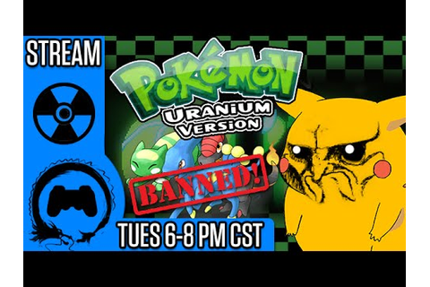 POKEMON URANIUM - BANNED Pokemon Game - Stream Four Star ...